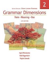 Grammar Dimensions 2: Form, Meaning, Use (Grammar Dimensions: Form, Meaning, Use)