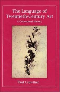 The Language of Twentieth-century Art