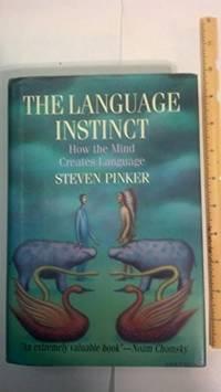 image of The Language Instinct :   How the Mind Creates Language