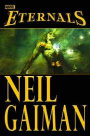 Eternals by  Neil Gaiman - Signed First Edition - 2007 - from Pat Cramer, Bookseller and Biblio.com