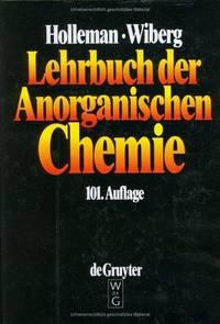 Lehrbuch der Anorganischen Chemie Holleman, Arnold Fr. and Wiberg, Egon