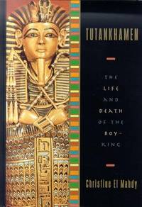 image of Tutankhamen: The Life and Death of the Boy-King