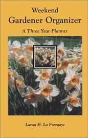 Weekend Gardener Organizer: A Three Year Planner