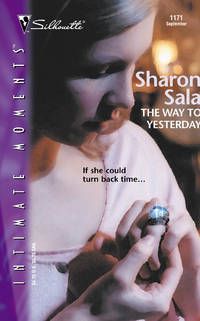 The Way to Yesterday (Sensation) by  Sharon Sala - Paperback - from Brit Books Ltd (SKU: 2897813)