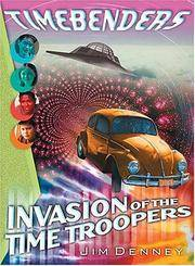 Invasion of the Time Troopers (Timebenders)