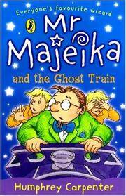 Mr Majeika and The Ghost Train