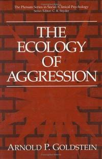 The Ecology of Aggression (The Springer Series in Social Clinical Psychology)