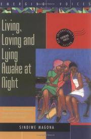 Living, Loving, and Lying Awake at Night by  Sindiwe Magona - Paperback - 1994 - from The Old Library Bookshop and Biblio.com