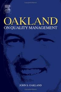 OAKLAND ON QUALITY MANAGEMENT, 3RD EDITION