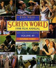 John Willis' Screen World 1998 Film Annual, Volume  49 ;  with 1000 photographs
