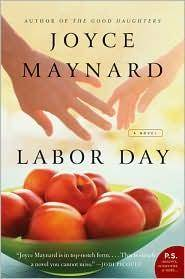 Labor Day: A Novel