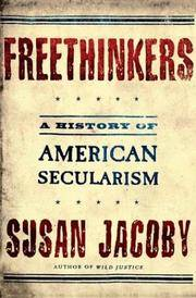 Freethinkers: A History of American Secularism.