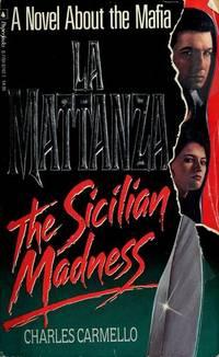 LA Mattanza: The Sicilian Madness