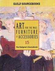Art for the Wall Furniture & Accessories 15   (No. 15) by  Guild Sourcebooks - Hardcover - 2000 - from BookNest and Biblio.co.uk