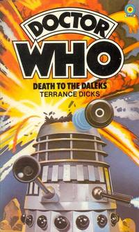 Doctor Who : Death to the Daleks by  Terrance Dicks - Paperback - Re-issue - 1982 - from KALAMOS BOOKS and Biblio.com