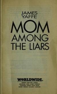 image of MOM AMONG THE LIARS