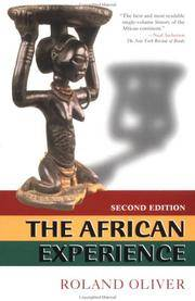 The African Experience: From Olduvai Gorge To The 21st Century by Roland Oliver - Paperback - 2 - 2000-07-31 - from Ergodebooks (SKU: DADAX0813390427)