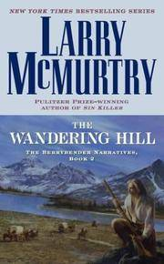 The Wandering Hill - The Berrybender Narratives, Book 2