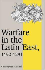Warfare in Latin East 1192-1291 (Cambridge Studies in Medieval Life and Thought: Fourth Series)