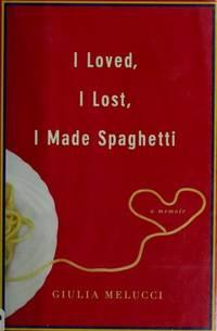 I Loved, I Lost, I Made Spaghetti Melucci, Giulia