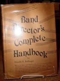Band Director's Complete Handbook