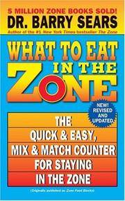 What to Eat in the Zone The Quick & Easy Mix & Match Counter for Staying  in the Zone