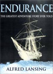 Endurance: Shackleton's Incredible Voyage to the Antarctic (Illustrated Edition) by Alfred Lansing - Paperback - 2001-07-05 - from Books Express and Biblio.com