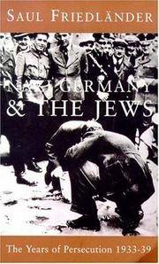 image of Nazi Germany & the Jews: The Years of Persecution