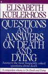 image of Questions and Answers on Death and Dying: A Companion Volume To On Death And Dying