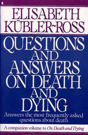Questions and Answers On Death and Dying.