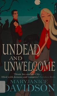 image of Undead And Unwelcome: Number 8 in series (Undead/Queen Betsy)