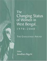 The Changing Status of Women in West Bengal, 1970-2000: The Challenge Ahead
