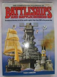 The Complete Encyclopaedia Of Battleships And Battlecruisers