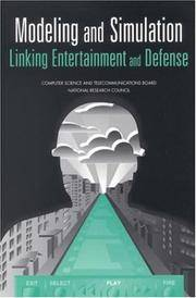 Modeling and Simulation: Linking Entertainment and Defense
