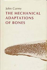 THE MECHANICAL ADAPTIONS OF BONES