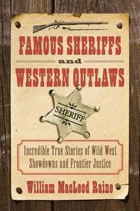 Famous Sheriffs  Western Outlaws