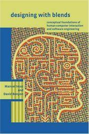 Designing with Blends: Conceptual Foundations of Human-Computer Interaction and Software...