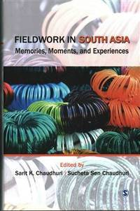 Fieldwork in South Asia: Memories, Moments, and Experiences