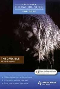 image of Crucible (Philip Allan Literature Guide for a-Level) (Philip Allan Literature Guide for Gcse)
