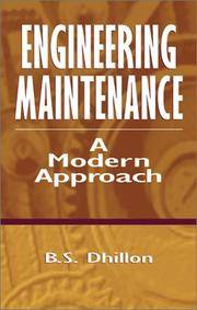 Engineering Maintenance: A Modern Approach [Hardcover] [Feb 14, 2002] Dhillon, B.S.