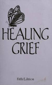 Healing Grief by Amy Hillyard Jensen - Hardcover - 1995 - from Gene The Book Peddler  (SKU: 027513)