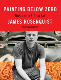 PAINTING BELOW ZERO : NOTES ON A LIFE IN ART