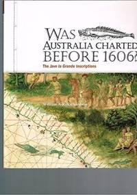 WAS AUSTRALIA CHARTED BEFORE 1606 - The Jave la Grande inscriptions