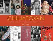 Chinatown.....An Illustrated of the Chinese Communities of the Capital Cities of Canada