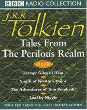 Tales from the Perilous Realm (BBC Radio Collection) by J. R. R. Tolkien - January 7, 2002 - from jsandersbooks and Biblio.com