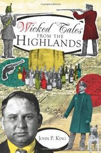 image of Wicked Tales from the Highlands (NJ) (The History Press)