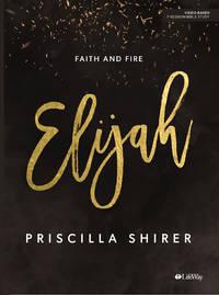 image of Elijah - Bible Study Book: Faith and Fire