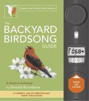 The Backyard Birdsong Guide: Eastern and Central North America, A Guide to Listening by Donald Kroodsma - 1st Edition 3rd Printing - 2008 - from Modern First Editions Boston and Biblio.com