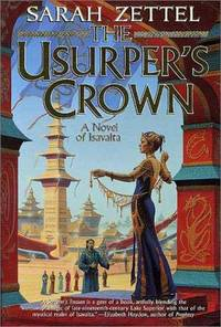 The Usurper s Crown: A Novel of Isavalta