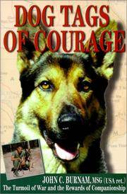 Dog Tags Of Courage: The Turmoil of War and the Rewards of Championship